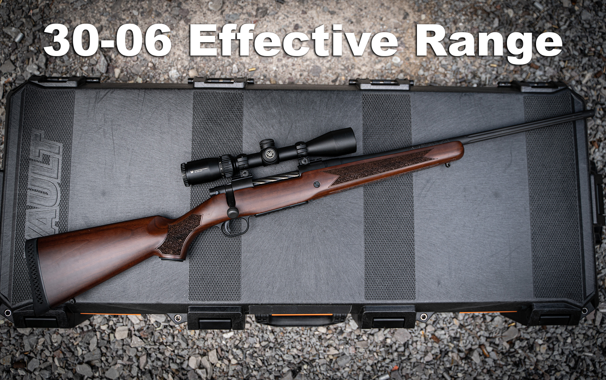 30-06 effective range with a rifle on a case
