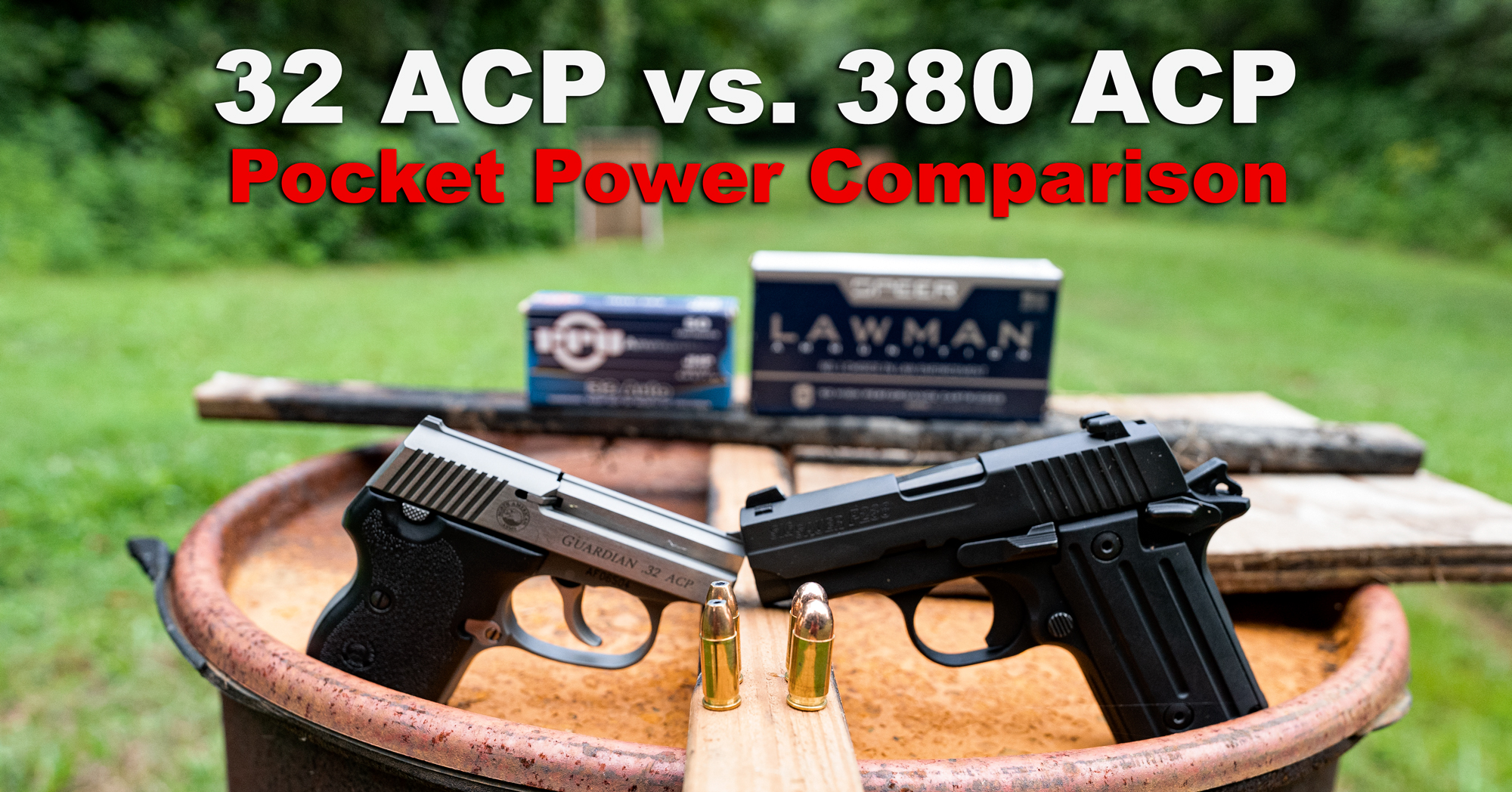 32 ACP pistol next to a 380 ACP pistol with ammo at the shooting range