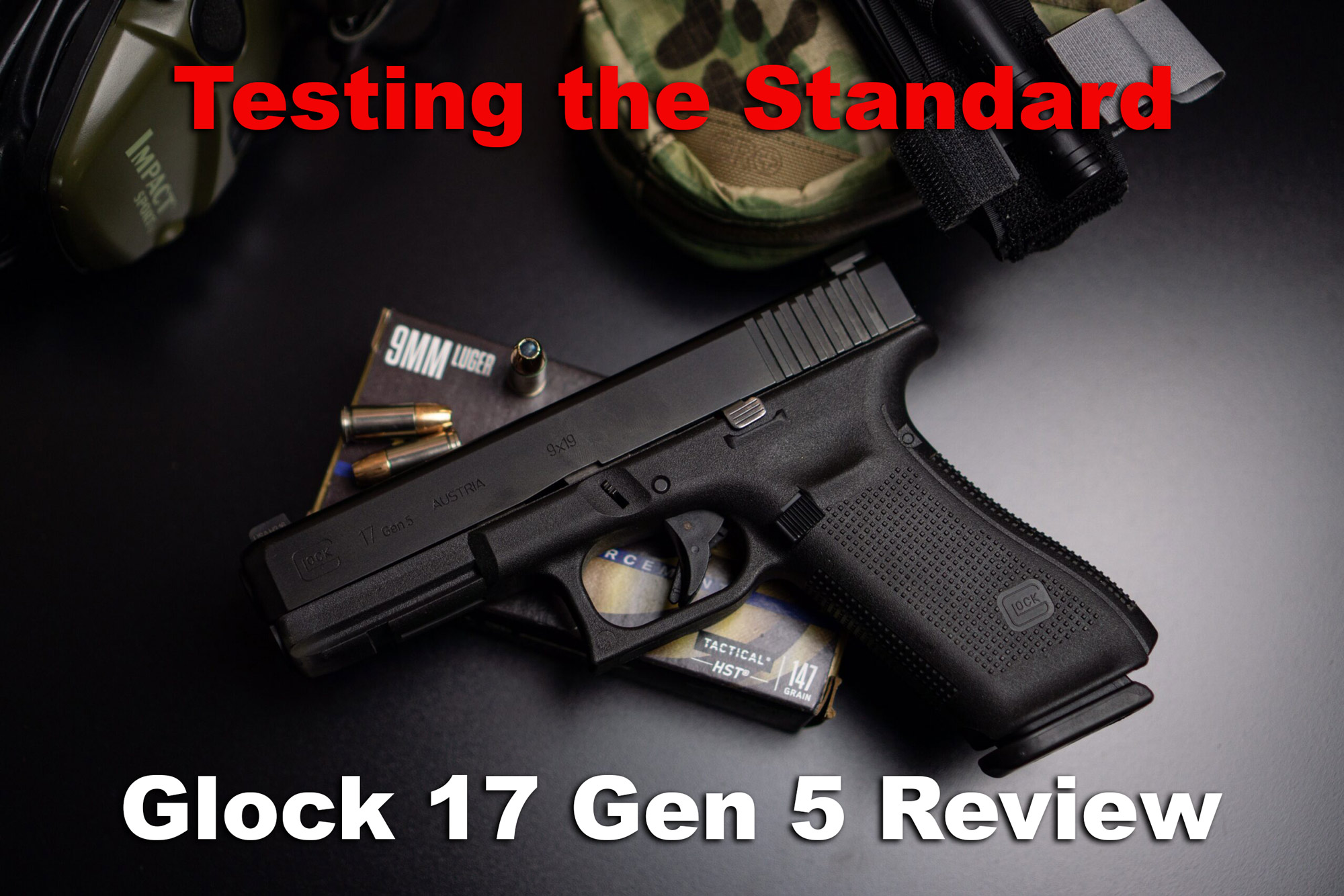 Glock 17 Gen 5 review pistol with ammo on a table