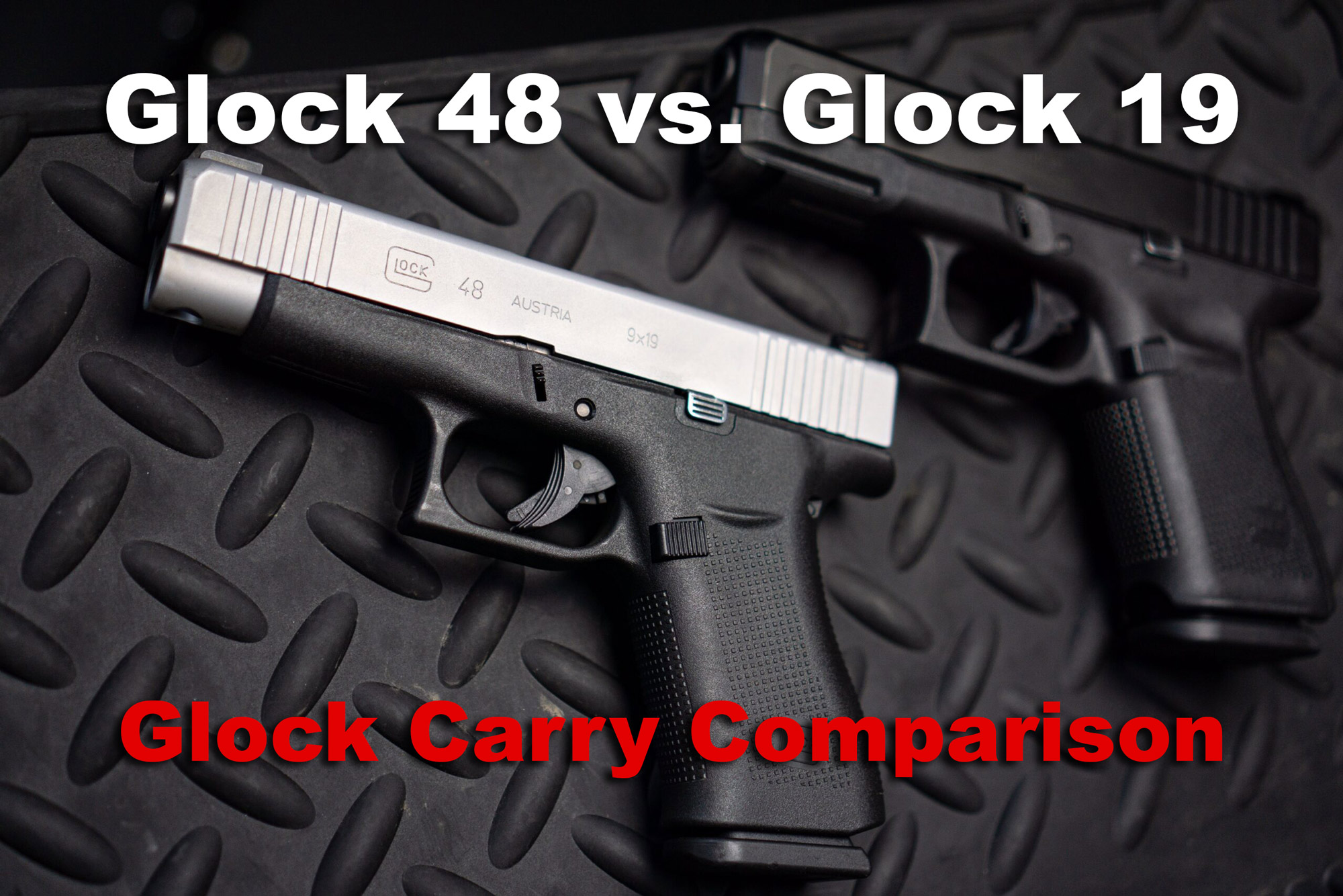 Glock 48 vs Glock 19 pistols side by side