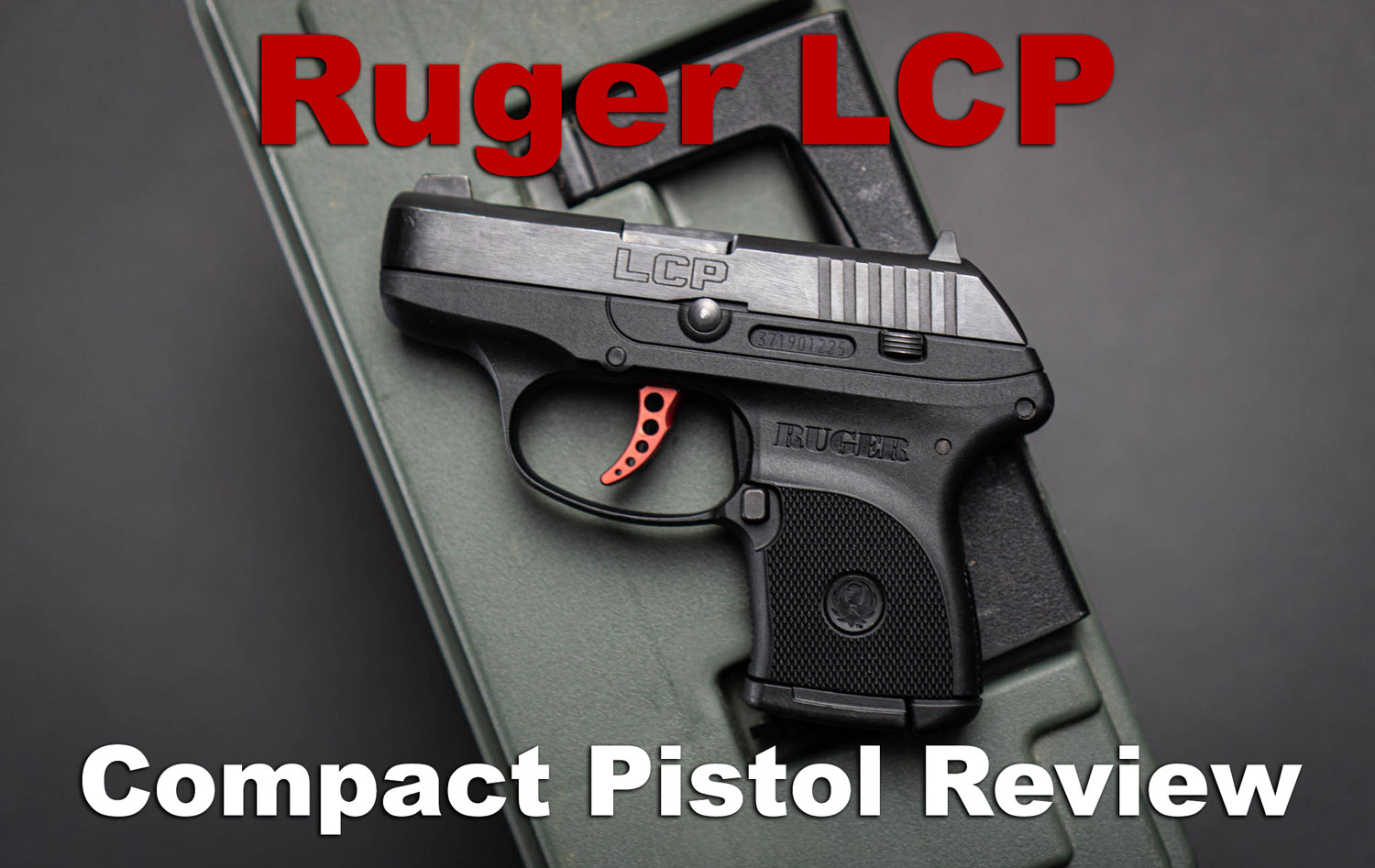 Ruger LCP Review Pistol