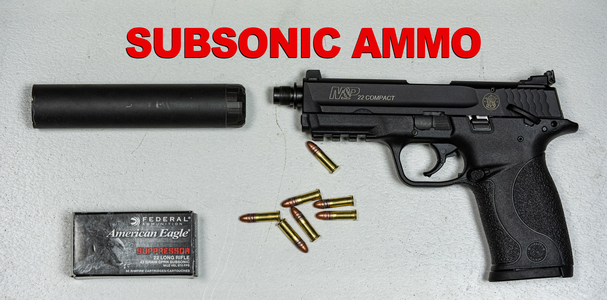 Subsonic ammo with silencer and pistol