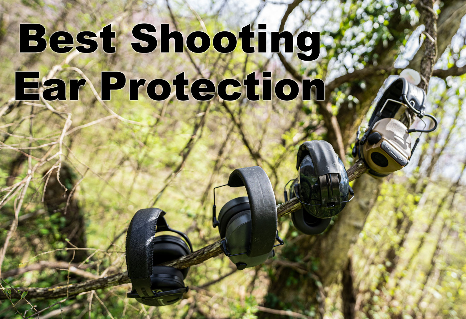 what is the best shooting ear protection?