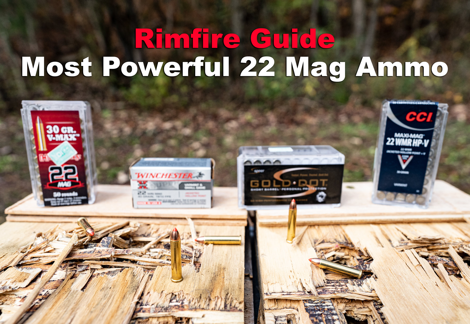 most powerful 22 mag ammo at a shooting range on a bench