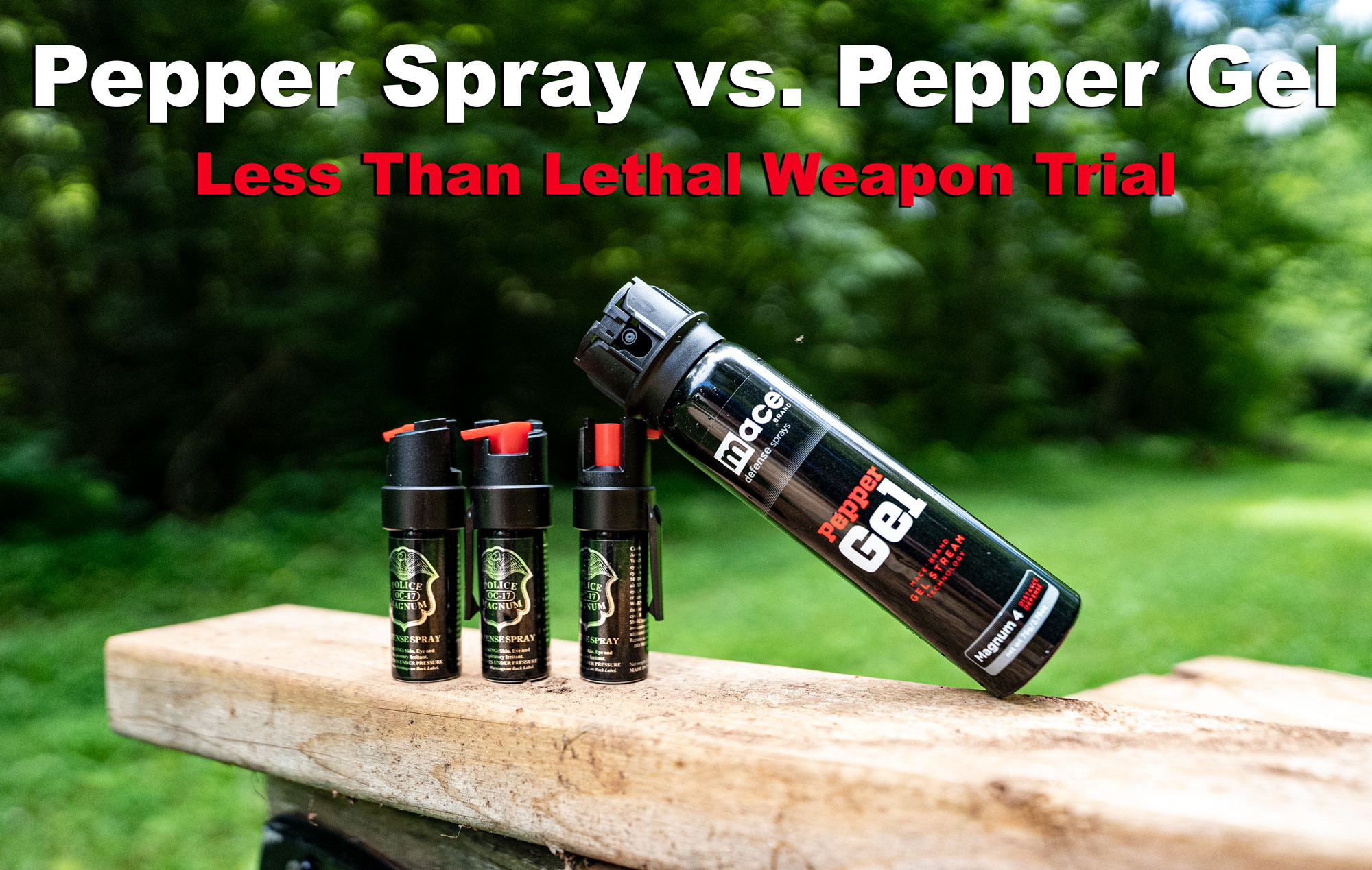 Pepper Spray vs Pepper Gel